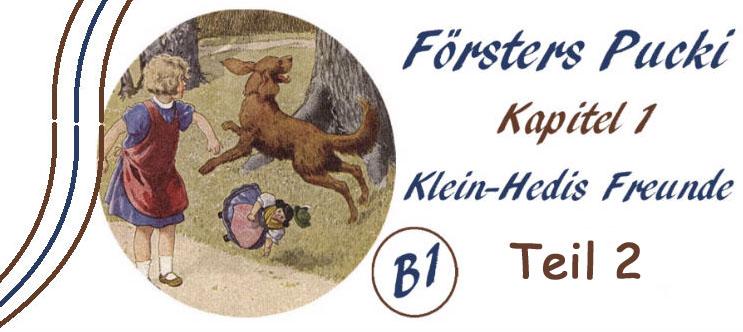 Försters Pucki - Kapitel 1-2 - B1