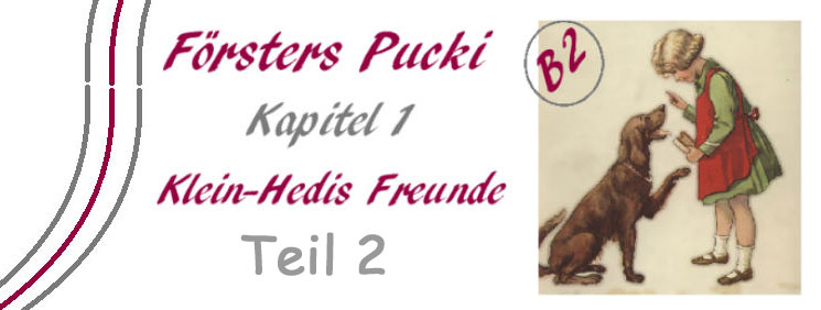 Försters Pucki - Kapitel 1-2 - B2