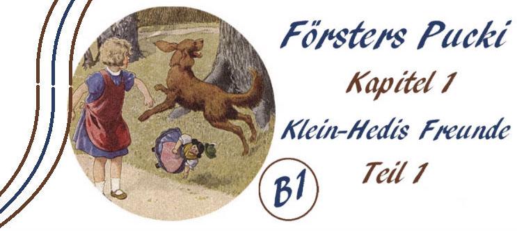 Försters Pucki - Kapitel 1-1 - B1