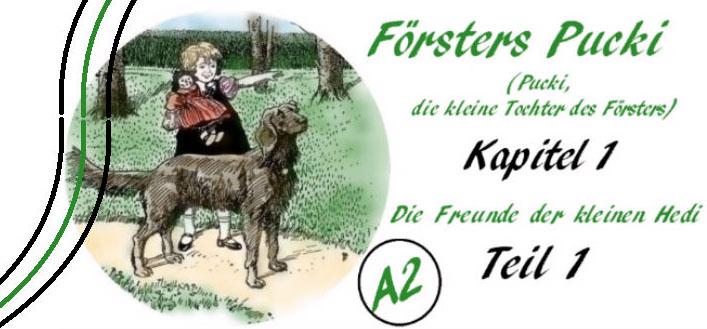 Försters Pucki - Kapitel 1-1 - A2