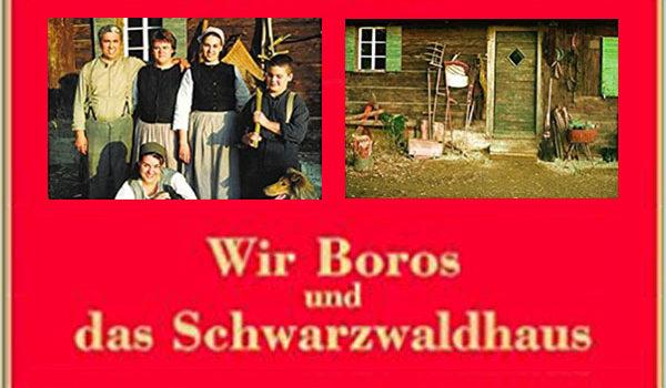 Wir Boros und das Schwarzwaldhaus (magicGerman.de)