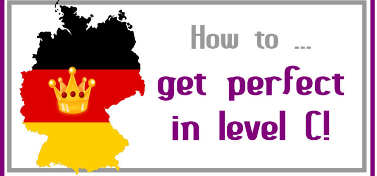 How to perfect your German in level C - magicGerman.de